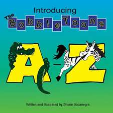 Introducing the Bobbletoons A-Z