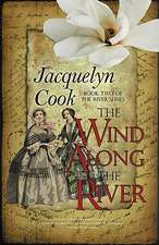 The Wind Along the River