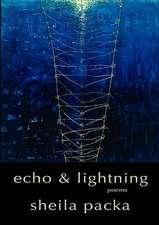 Echo & Lightning