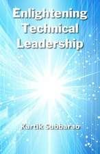 Enlightening Technical Leadership