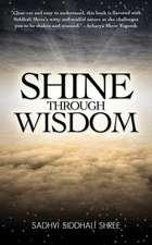Shine Through Wisdom