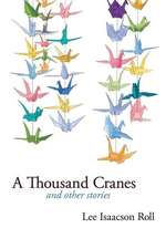 A Thousand Cranes and Other Stories