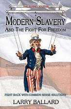 Modern Slavery and the Fight for Freedom