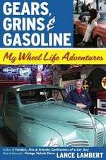 Gears, Grins & Gasoline
