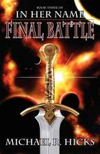 In Her Name:  Final Battle