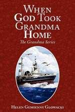 When God Took Grandma Home