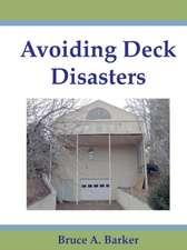 Avoiding Deck Disasters
