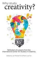 Why Study Creativity?