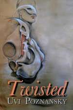 Twisted:  The Complete Series (the Cartel Publications Presents)