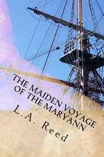The Maiden Voyage of the Maryann