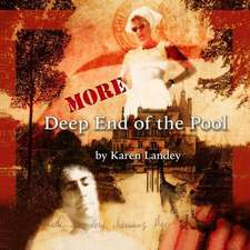 More Deep End of the Pool