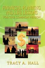 Financial Planning and Life Lessons for the Common Person