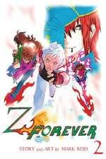 Z Forever Vol. 2