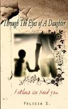 Through the Eyes of a Daughter