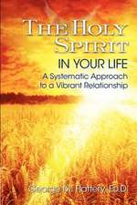 The Holy Spirit in Your Life