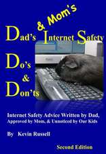 Dad's & Mom's Internet Safety Do's & Don'ts