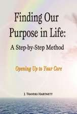 Finding Our Purpose in Life