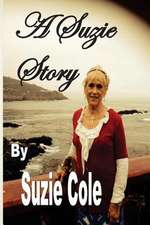 A Suzie Story:  The Accident