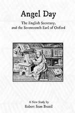 Angel Day, the English Secretary, and the Seventeenth Earl of Oxford