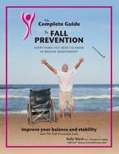 The Complete Guide to Fall Prevention