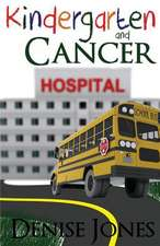 Kindergarten and Cancer