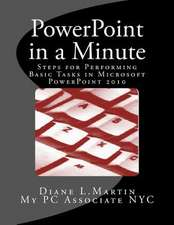 PowerPoint in a Minute