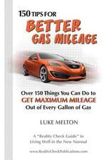150 Tips for Better Gas Mileage