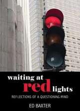 Waiting at Red Lights