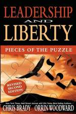 Leadership and Liberty:  Pieces of the Puzzle