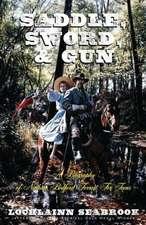 Saddle, Sword, and Gun