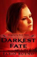 Darkest Fate