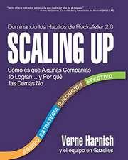 Scaling Up (Dominando Los Habitos de Rockefeller 2.0)