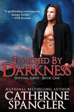 Touched by Darkness - An Urban Fantasy Romance