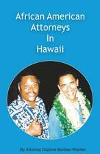 African American Attorneys in Hawaii