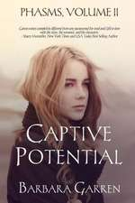Captive Potential