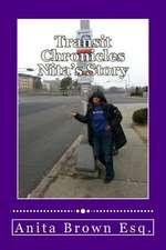 Transit Chronicles Nita's Story
