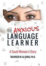The Anxious Language Learner