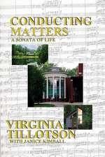 Conducting Matters, a Sonata of Life