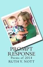 Prompt Response