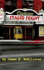 Staged Fright
