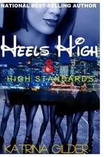 Heels High & High Standards