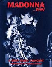 Madonna...Raw