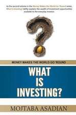 What Is Investing?