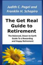 The Get Real Guide to Retirement