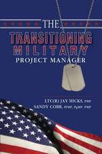 The Transitioning Military Project Manager
