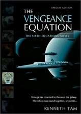The Vengeance Equation