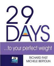 29 Days ... to Your Perfect Weight