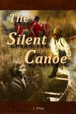 The Silent Canoe