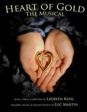 Heart of Gold, the Musical:  A Financial Management Guide for Canadian Teens