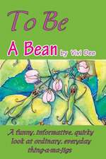 To Be a Bean
